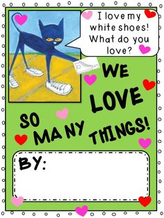 Class Book idea from: Pete the Cat- I Love My White Shoes Unit!