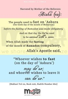 Fasting on the day of Ashoora: Keep a fast before or after it as well. i.e 9 th or 11th