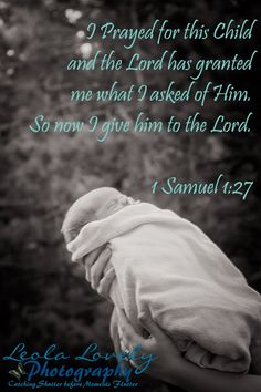 IMG_0351 IMG_0006 Newborn Photography, Boy Newborn, Newborn Poses, Christian Photography, Bible Verse, 1 Samuel