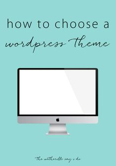Choosing a theme can be tough. Here are the things to think about and how to choose a Wordpress theme.