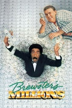 Brewster's Millions. Richard Pryor and John Candy star in this outrageous comedy about a baseball pitcher who discovers he has to blow 30 million in 30 days as a condition to inherit a much greater fortune. Amazon Affiliate Link.