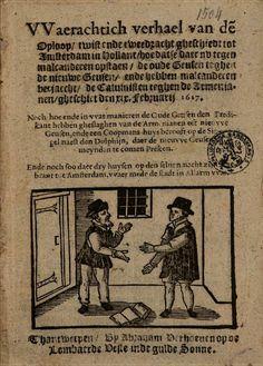 VVaerachtich verhael van den oploop, twist ende tweedracht gheschiedt tot ... - Google Books
