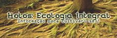 Holos: Ecologia Integral: VÍDEO: Viver em Comunidade