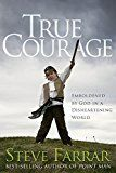 Free Kindle Book -   True Courage: Emboldened by God in a Disheartening World (Bold Man of God)
