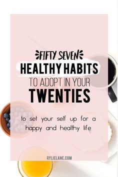 Everyone know we need to live a healthy life, but how exactly do you do that? I am giving 57 healthy habits to start in your twenties to help you set up a happy and healthy life!