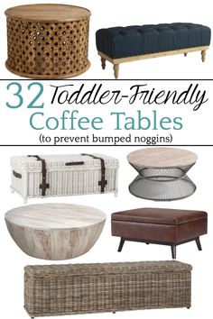 32 of the Best Kid Friendly Coffee Tables | A round-up of the best coffee tables for toddlers and kids with rounded corners, non-breakable materials, easy clean-up from spills, and no tipping. #coffeetables #kidfriendly
