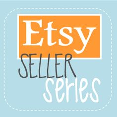 Learn how to start with your own Etsy shop or make your own even better!