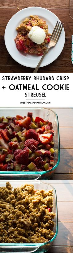 Strawberry-Rhubarb Crisp with Oatmeal Cookie Crumble | sweetpeasandsaffron.com @sweetpeasaffron