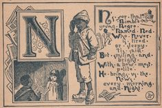 Click above to enlargeHere's the latest installment of the Victorian ABC book, N is for Ned.  I hope I don't offend anyone with this one but, I didn't want to leave out any letters since it wouldn't be a complete set with out it.