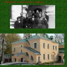 *THEN & NOW* Grand Duchesses Maria and Anastasia Nikolaevna Romanova of Russia's Infirmary at the Feodorovsky Gorodok at Tsarskoe Selo,Russia.The bottom photo is what it looks at present state with the entrance at the far right of photo.A♥W