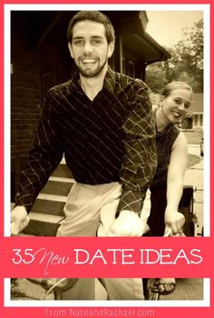 35 NEW date ideas! So many fun things to try! This is hands-down the best list of date ideas that I've ever read.