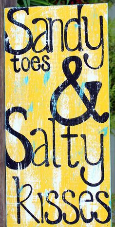 """Wooden Signs, Wood Art, Wood Signs, Beach Art, Distressed Beach Sign-Yellow and Turquoise Wood Sign:""""Sandy Toes & Salty Kisses"""". $45.00, via Etsy."""