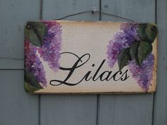 Lilacs hand painted sign