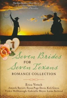 Christian fiction - Seven Brides for Seven Texans Romance Collection: The Hart Brotherts Must Marry or Lose Their Inheritance3 in 7 Historical Novellas