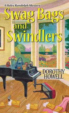 Swag Bags and Swindlers - Dorothy Howell