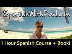 1 Hour Spanish Mini-Course For Beginners! Course Book Included - YouTube