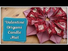 Origami Candle Mat Full FREE Tutorial :: by Babs at MyFieryPhoenix - Bing video Christmas Sewing, Christmas Projects, Christmas Wreaths, Christmas Ornaments, Winter Wreaths, Prim Christmas, Spring Wreaths, Summer Wreath, Origami Tutorial
