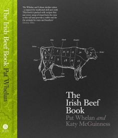Gill & Macmillan Books - Publishing for Ireland since 1968 - Cookery - The Irish Beef Book