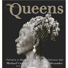 Queens: Portraits of Black Women and their Fabulous Hair (Hardcover) by Michael Cunningham: Queens: Portraits of Black Women and their Fabulous Hair  by Michael Cunningham   (Photographer),  George Alexander  free shipping, * Crisp, Clean and shinny New Copy!, in excellent condition,Unread Copy in Perfect Condition.  Crowns photographer Michael Cunningham and author and journalist George Alexander have captured the marvelous trinity of black women, hair, and beauty salons in ...
