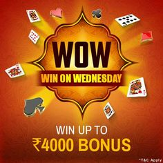 It's a WOW Wednesday with Extra Cash on your Winnings! Win more than Rs.5000 today and get rewarded with 2% bonus up to Rs.4000 of your winnings.
