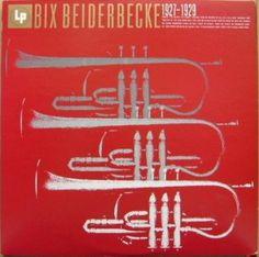 Bix Beiderbecke 1927-1929 (Cbs/Sony 20ap-1804).