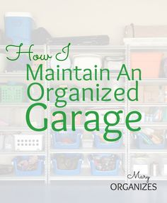 Garages are works in progress. About three times a year, I give my garage a good tidy. Each time I do this, I try to focus on improving something. When you've got a good organizing foundation, ever...