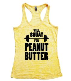 Will Squat for Peanut Butter / Fitness Tank Top / Womens workout tank // Fitness tank / Exercise Tank Top on Etsy, $22.00