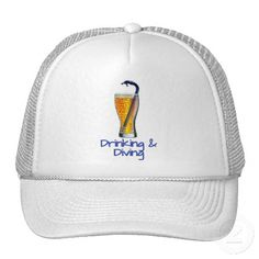 Drinking  Diving   ---> Affiliates/Associates Pay VERY CLOSE Attention -- Sleepy Pete's Zazzle Store has over 1600 successful, proven designs!   #SleepyPete    #zazzle #humor