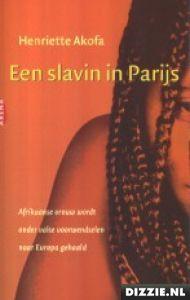 Slavernij bestaat nog steeds, ook in West-Europa, en het verhaal van Henriette Akofa is er een schrijnend bewijs van.