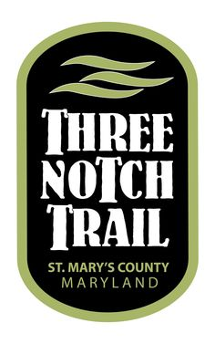 Three Notch Trail - St Mary's County - Destination Southern Maryland