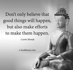 Good things happen when you make them happen.