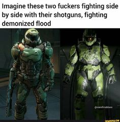 Video game memes - Imagine these two fuckers fighting side by side with their shotguns, fighting demonized flood iFunny ) Funny Gaming Memes, Gamer Humor, Crazy Funny Memes, Really Funny Memes, Stupid Memes, Dankest Memes, Video Game Logic, Video Games Funny, Funny Games