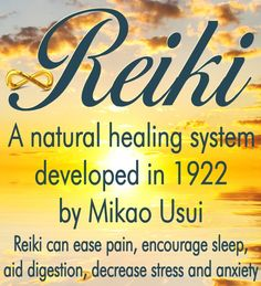 Reiki is a natural healing system. It was developed in Japan, in April, 1922, by Mikao Usui. Reiki can ease pain, encourage sleep, aid digestion, and decrease stress and anxiety.