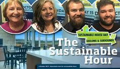 The Sustainable Hour on 4 October 2017 turns into The Sustainable House Hour with four sustainable house owners and experts in the studio:   Anne Macrae, a very content sustainable house owner – the low-energy house designer Cameron Bell – the sustainable builder Shames O'Reilly – and Vicki Perrett, the organiser of one of the most popular, annual sustainability events in Geelong: the Sustainable House Day, to be experienced in the Geelong region on 15 October 2017.