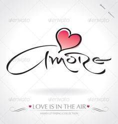 amore hand lettering handmade calligraphy; scalable and editable vector illustration (eps8); hi-res jpeg included;