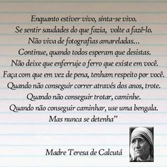 madre teresa de calcutá | MADRE TEREZA DE CALCUTÁ Frases Girl Power, Girl Power Quotes, Life Poster, Best Quotes Ever, Sweet Words, No One Loves Me, Good Advice, Life Lessons, Positive Quotes