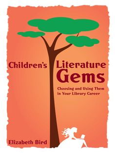OverDrive eBook: Children's Literature Gems-Choosing and Using Them in Your Library Career