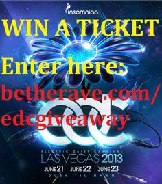 For the love of MUSIC! Win an EDC ticket from Be The Rave!