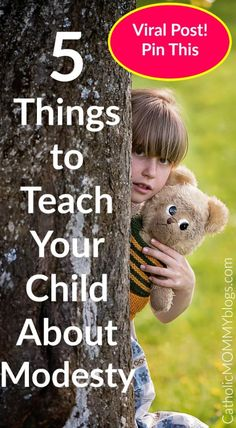 Christian values: 5 Things to teach your child about modesty from Catholic… Parenting Quotes, Parenting Hacks, Christian Families, Christian Women, Christian Living, Christian Faith, Raising Boys, Adopting A Child, Attachment Parenting