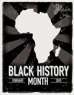Poster design for Black History month February 2015 by JDawnInk.