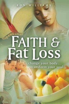 Faith & Fat Loss (New Paperback Edition)
