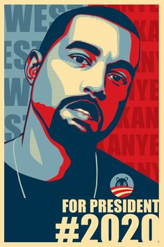 """At the 2015 VMA's Kanye gave an eleven minute acceptable speech and ended with a concluding statement of """"I will be running for President in 2020."""""""