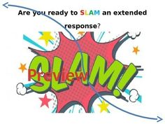 SLAM RESPONSE TUTORIAL AND GUIDED RESPONSE ACTIVITY - TeachersPayTeachers.com : This PowerPoint introduces students the the SLAM method, used for enhancing extended responses. Using the HMH Florida's Collection Textbook 7 : Collection 1 Rogue Wave by Theodore Taylor, a modeled guided response is available. This presentation guides students through the SLAM process and color codes each step for quick reference. *** Time Saver: This presentation took over three hours to initially create. $6