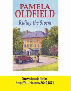 Riding the Storm (Severn House Large Print) (9780727870452) Pamela Oldfield , ISBN-10: 0727870459  , ISBN-13: 978-0727870452 ,  , tutorials , pdf , ebook , torrent , downloads , rapidshare , filesonic , hotfile , megaupload , fileserve