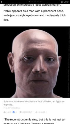 Mummy reconstruction. Nebiri, an Egyptian dignitary who lived under the reign of the 18th Dynasty pharaoh Thutmoses III (1479–1425 B.C.).