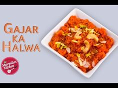 Gajar Ka Halwa is an Indian dessert pudding made by carrot, simmered in milk, enriched by condensed milk, dried nuts, sugar and flavored by sweeten cardamom. Carrot Pudding, Gajar Ka Halwa, Indian Desserts, Condensed Milk, Carrots, Chili, Soup, Youtube, Carrot