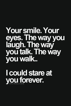 Romantic Love Sayings Or Quotes To Make You Warm; Relationship Sayings; Relationship Quotes And Sayings; Quotes And Sayings;Romantic Love Sayings Or Quotes Cute Love Quotes, Love Quotes For Her, Your Smile Quotes, Falling For You Quotes, Waking Up Next To You Quotes, Crushing On Him Quotes, Making Love Quotes, I Will Always Love You Quotes, Crush Quotes For Girls