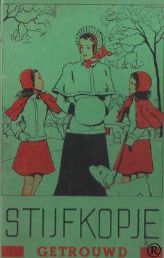 Stijfkopje Getrouwd, geschreven door Emmy von Rhoden. Uitgeverij: Het Boekhuis - Antwerpen