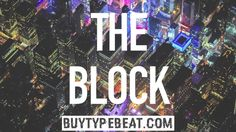 The Block  Check more at http://buytypebeat.com/the-block-dr-dre-x-joey-bada-type-beat/