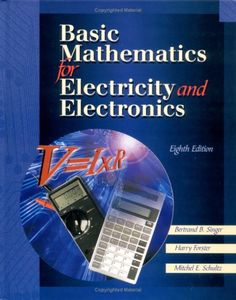 Basic Mathematics for Electricity and Electronics by Bertrard Singer http://www.amazon.com/dp/0028050223/ref=cm_sw_r_pi_dp_PPFeub18317WR